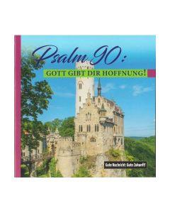 644212 Psalm 90 Gott gibt dir Hoffnung - Friedrich Haubner
