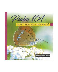644213 Psalm 104 Gott erschuf die Welt - Friedrich Haubner