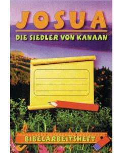 Josua - Die Siedler von Kanaan
