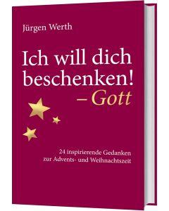 Ich will dich beschenken! - Gott