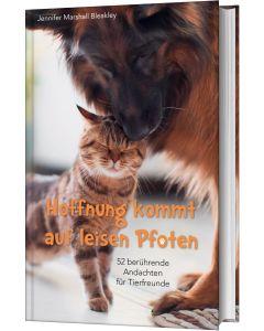 Hoffnung kommt auf leisen Pfoten 52 berührende Andachten für Tierfreunde Jennifer Marshall Bleakley CB-Buchshop Cover