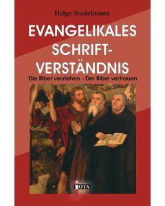 Evangelikales Schriftverständnis, Helge Stadelmann