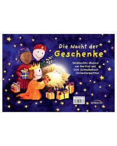 Die Nacht der Geschenke - Orchesterpartitur, Gertrud Schmalenbach, Dirk Schmalenbach