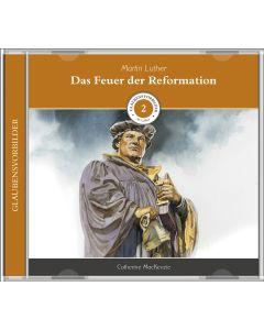 Das Feuer der Reformation (2) - Hörbuch