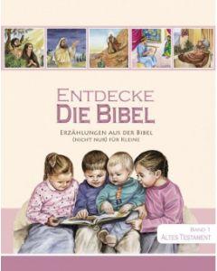 Entdecke die Bibel (1) - Altes Testament