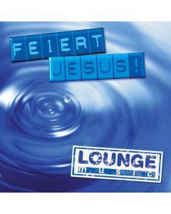 Feiert Jesus! - lounge music