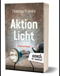 Soko mit Handicap: Aktion Licht Thomas Franke