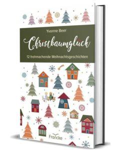 ARTIKELNUMMER: 332224000  ISBN/EAN: 9783963622243 Christbaumglück 12 frohmachende Weihnachtsgeschichten Yvonne Beer