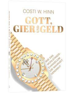 Gott, Gier und Geld - Costi Hinn | CB-Buchshop