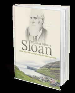 William Gibson Sloan Einer geht hin - Erweckung auf den Färöern Klaus Güntzschel (Hrsg.)