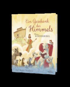 Ein Geschenk des Himmels - Meine Kinderbibel | CB-Buchshop