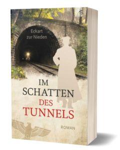 Im Schatten des Tunnels Eckart zur Nieden CB-Buchshop 3D Cover