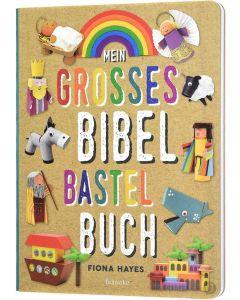 Mein großes Bibel-Bastelbuch - Fiona Hayes | CB-Buchshop (3D Cover)