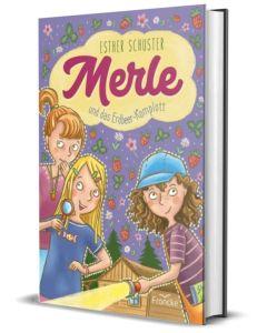 ARTIKELNUMMER: 332241000  ISBN/EAN: 9783963622410 Merle und das Erdbeer-Komplott Esther Schuster