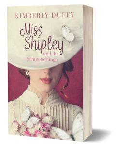 ARTIKELNUMMER: 332217000  ISBN/EAN: 9783963622175 Miss Shipley und die Schmetterlinge Kimberly Duffy