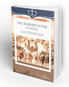 Die Dordrechter Synode