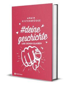 #deinegeschichte - Armin Kistenbrügge | CB-Buchshop